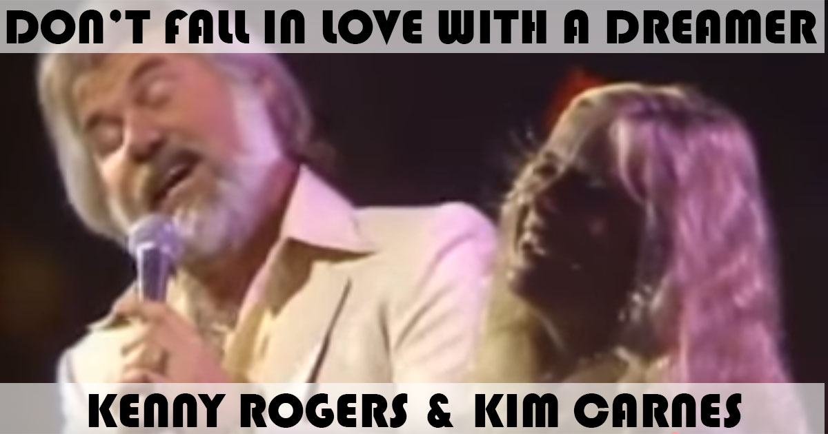 """""""Don't Fall In Love With A Dreamer"""" Song by Kenny Rogers ..."""